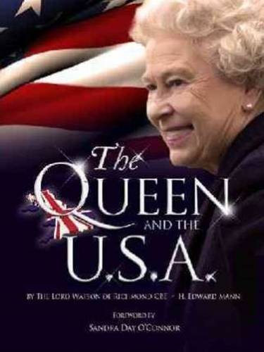Royal Reading Challenge Book Review:  The Queen and the U.S.A. by Lord Watson of Richmond CBE
