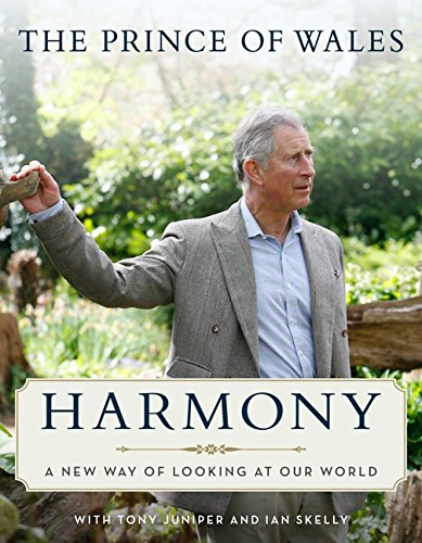 Royal Reading Challenge Book Review: Harmony: A New Way of Looking at Our World by His Royal Highness Charles, The Prince Of Wales