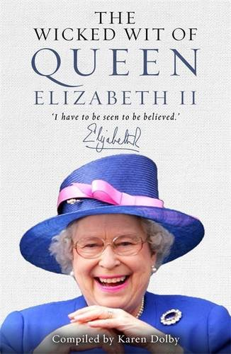 Royal Reading Challenge Book Review: The Wicked Wit of Queen Elizabeth II